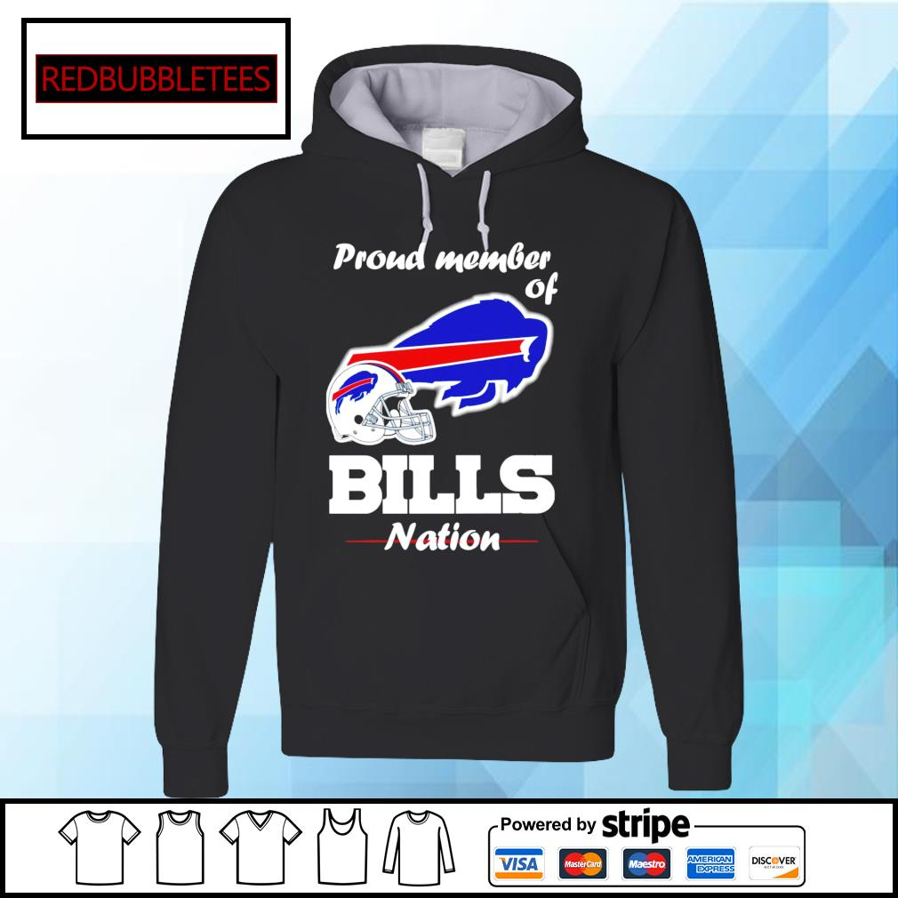 Buffalo Bills proud member of Bills nation Hoodie