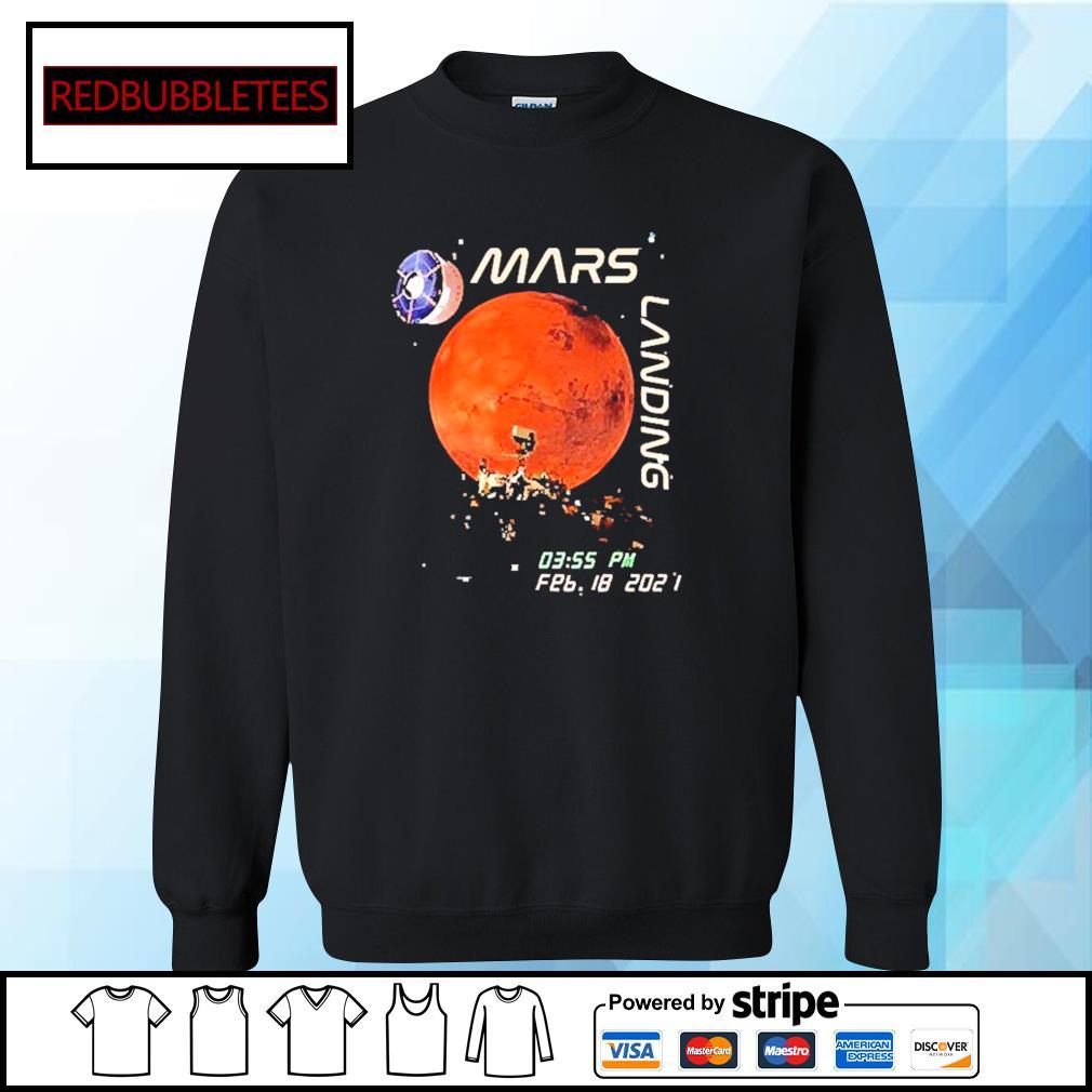 Mars Landing 0355 PM Feb 18 2021 Shirt Sweater