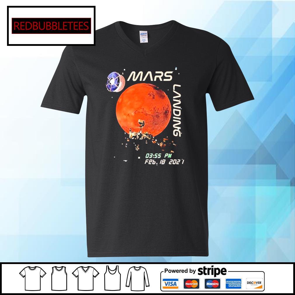 Mars Landing 0355 PM Feb 18 2021 Shirt V-neck T-shirt