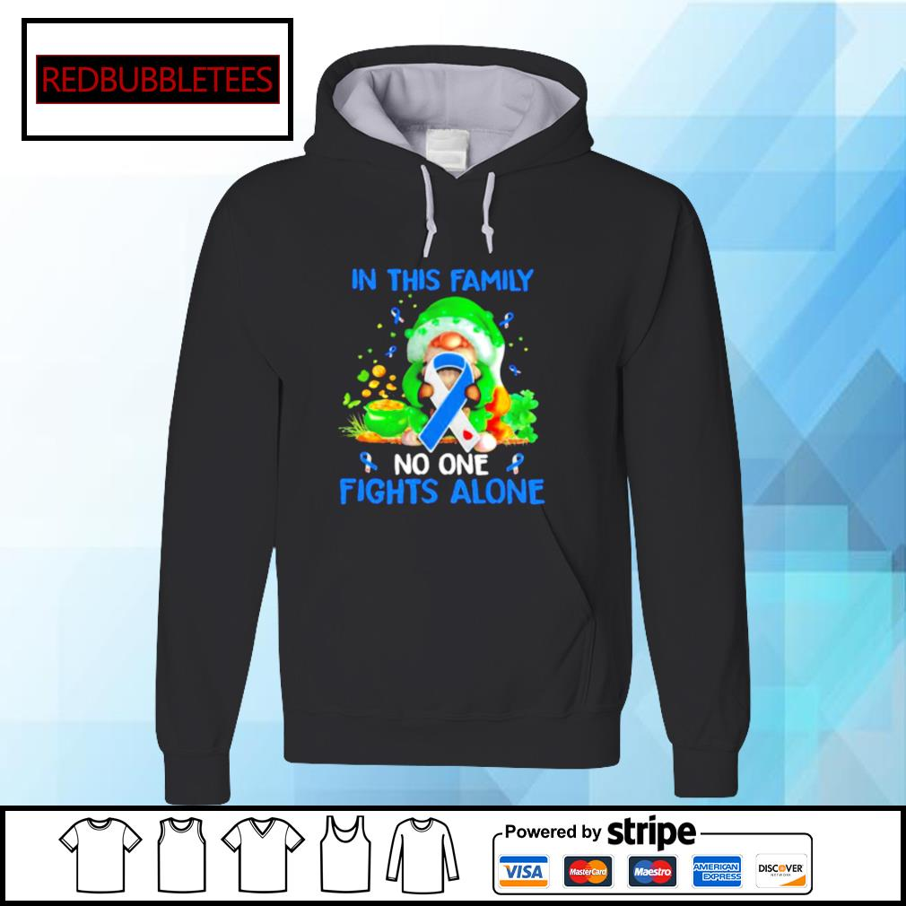 Patrick's Day In This Family No One Fights Alone Gnome Irish Hoodie