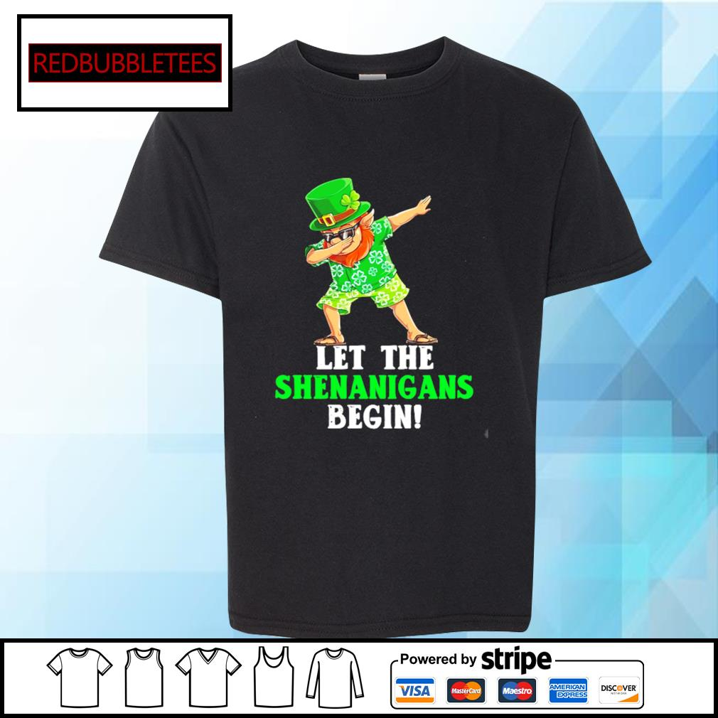 St Patrick's day let the Shenanigans begin s Youth-tee