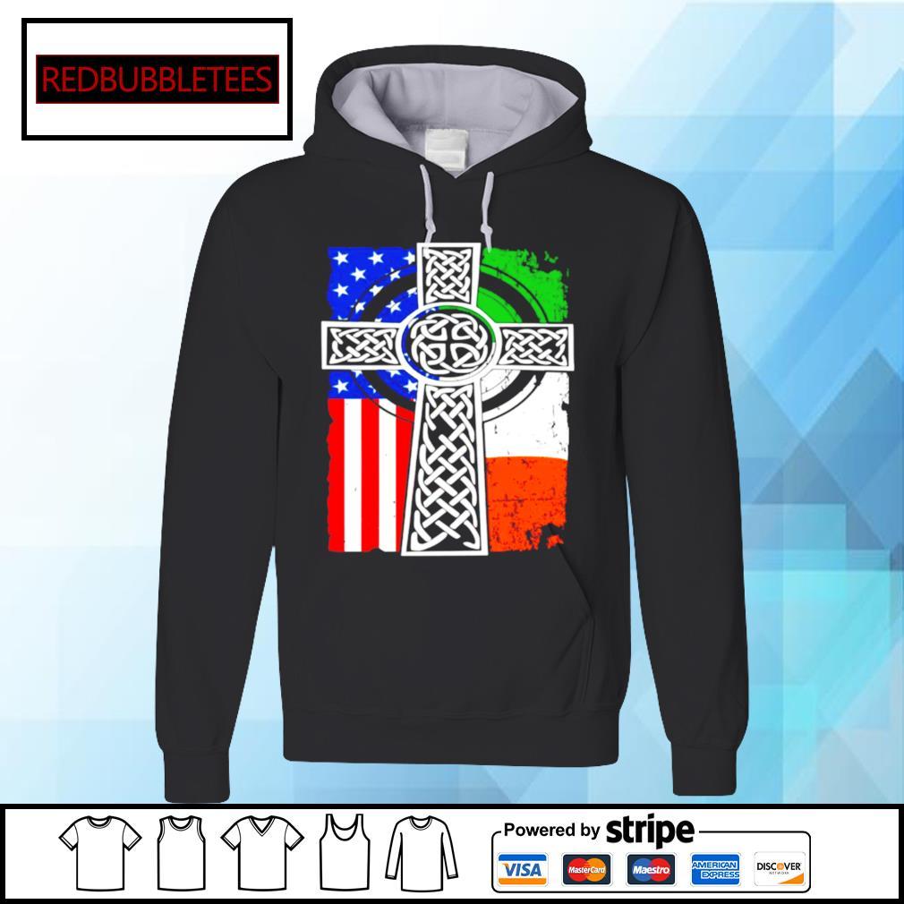 Irish American USA Flag Celtic Cross St Patricks Day Shirt Hoodie