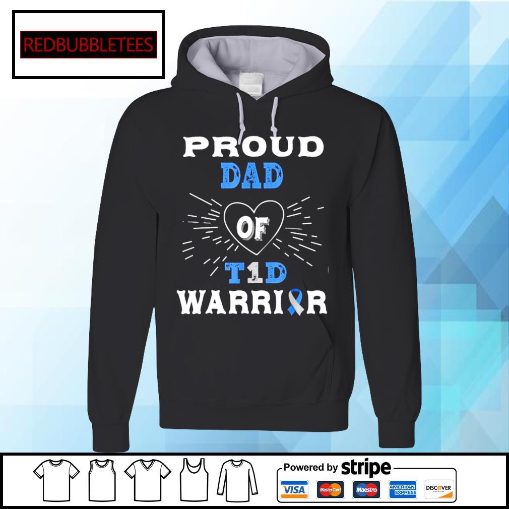 Proud dad of T1D Warrior Hoodie