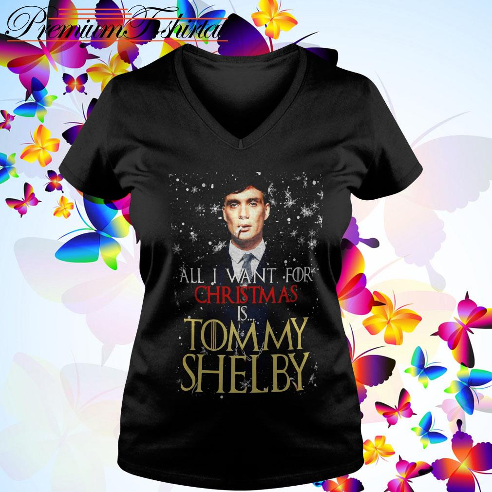 All I want for Christmas is Tommy Shelby v-neck t-shirt