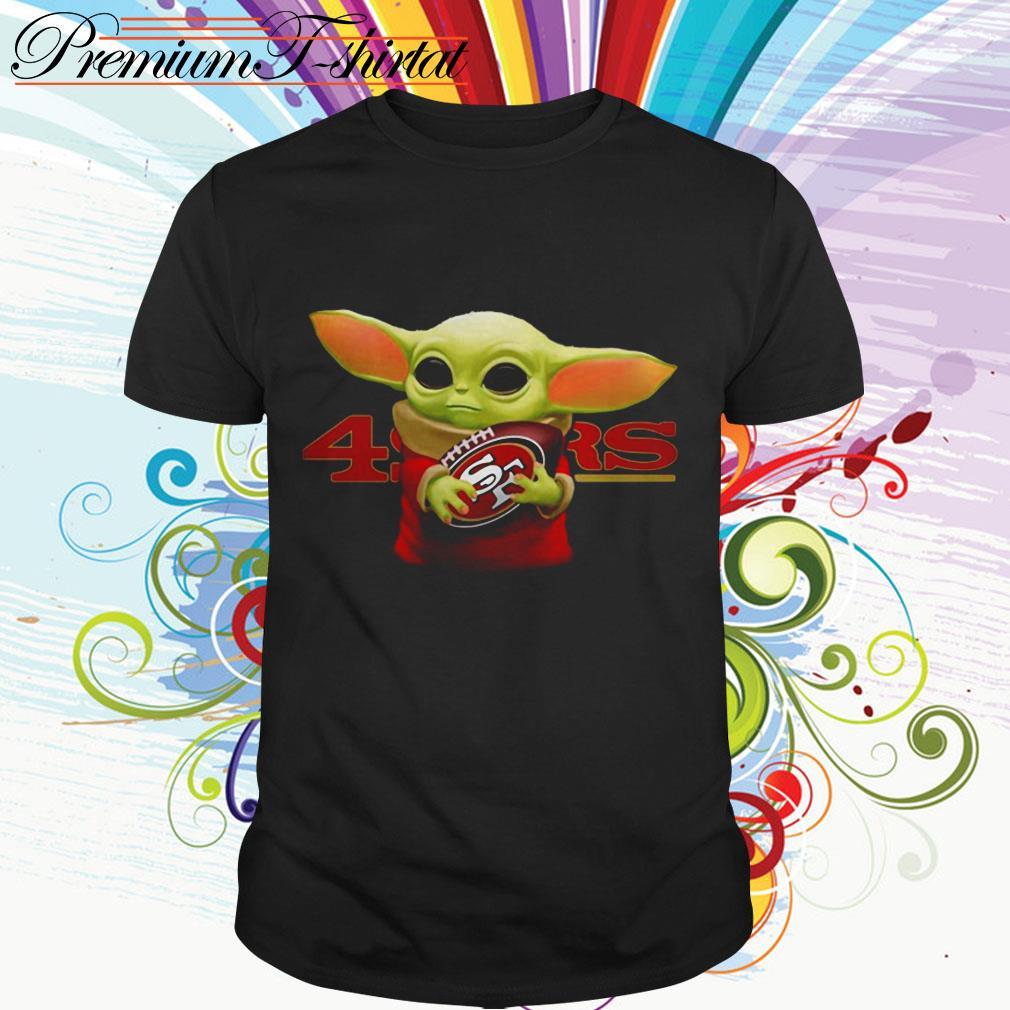 Baby Yoda Hug San Francisco 49ers Shirt Hoodie Sweater Tank Top