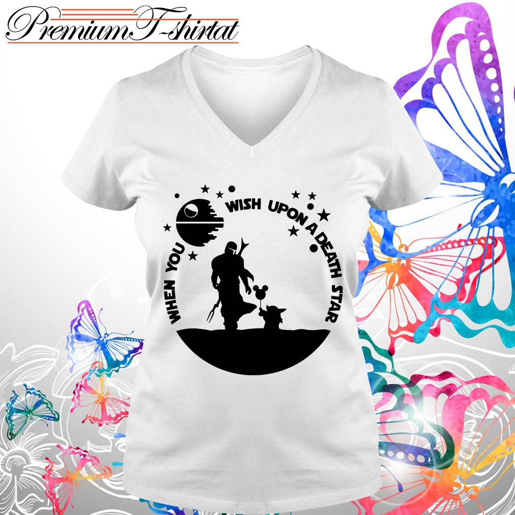 Baby Yoda and The Mandalorian when you wish upon a death star v-neck t-shirt
