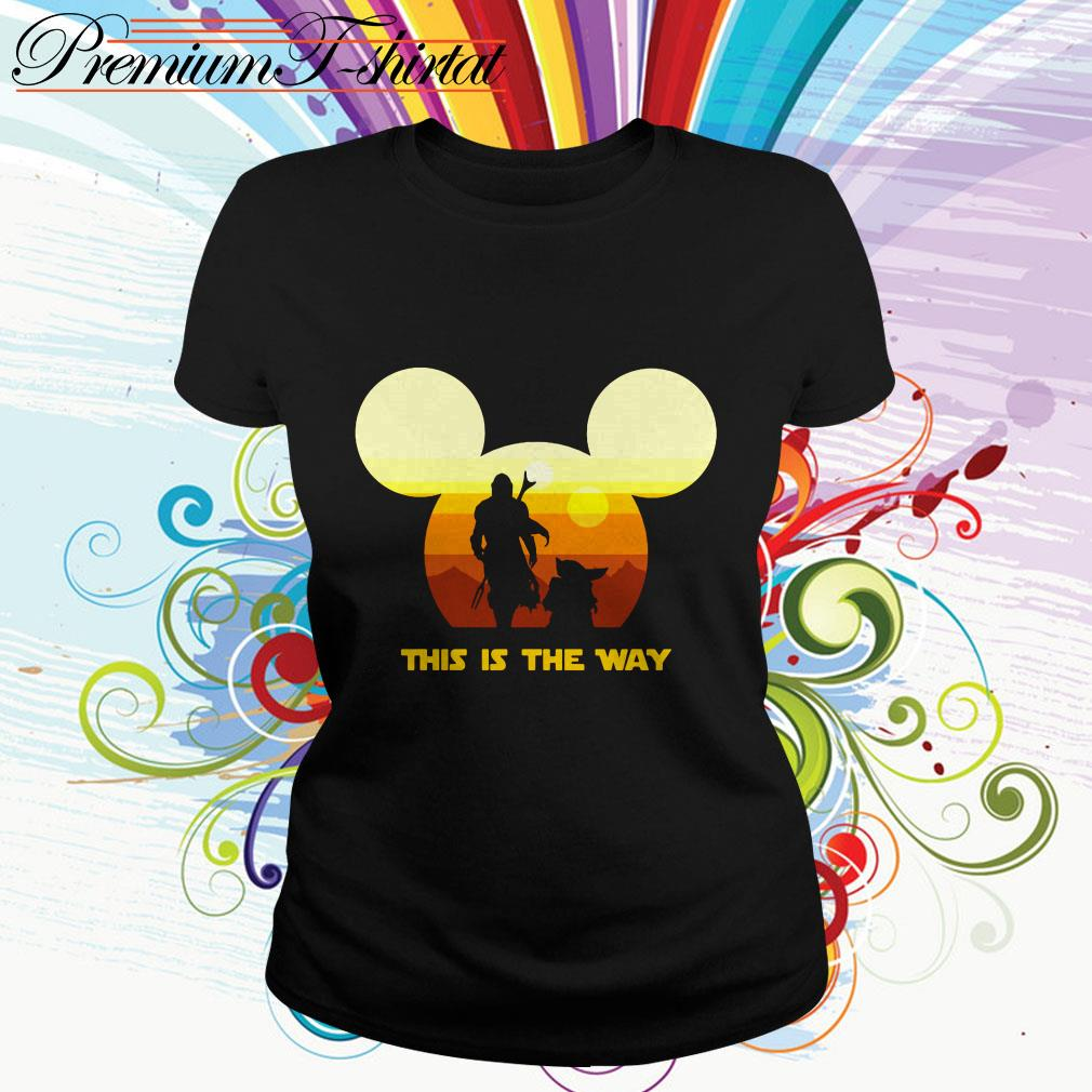 Mickey sunset The Mandalorian this is the way Ladies tee