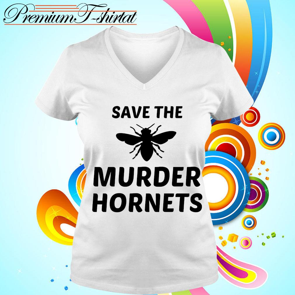 Bee Save the murder hornets s v-neck t-shirt