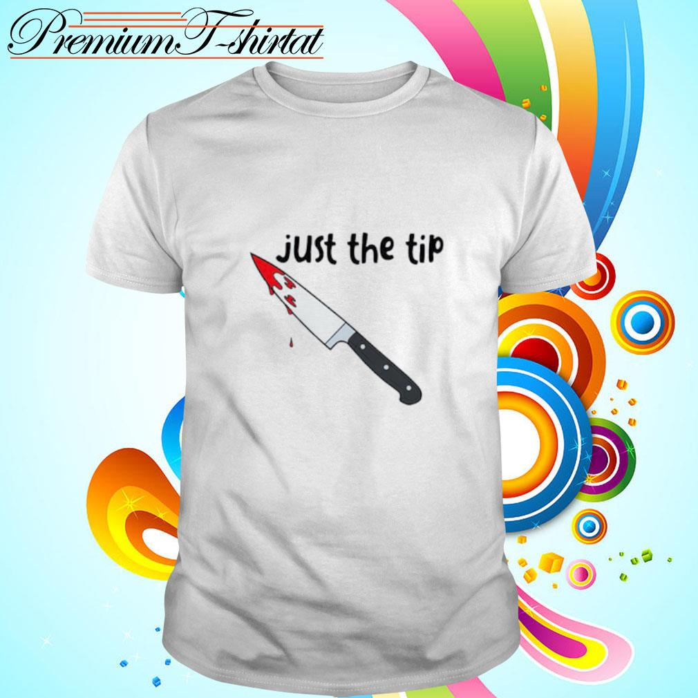 knife just the tip shirt