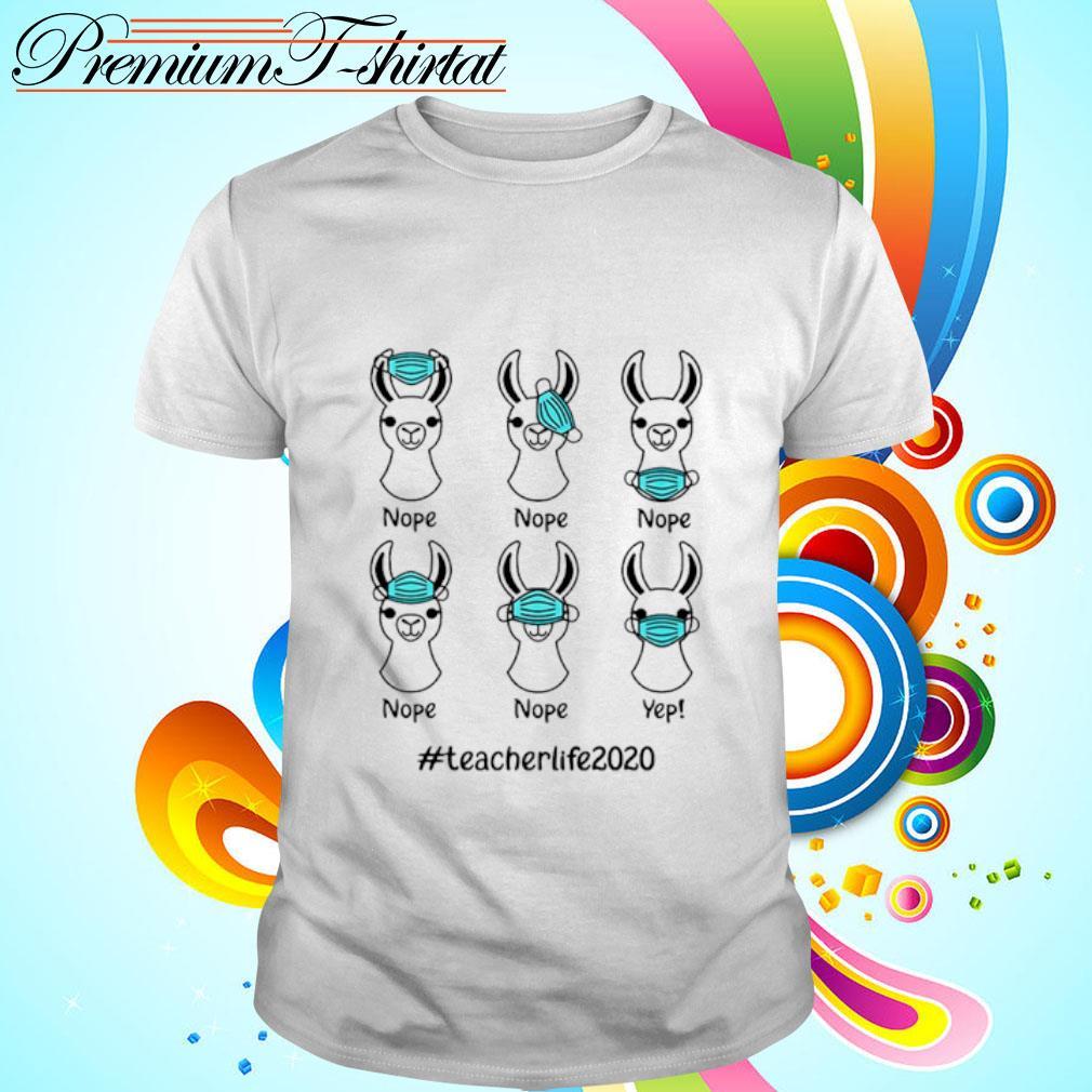 Llama nope teacherlife2020 shirt