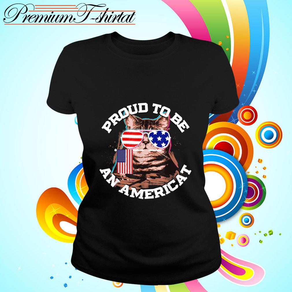 Proud To Be An Americat Happy Independence Day Shirt ladies-tee