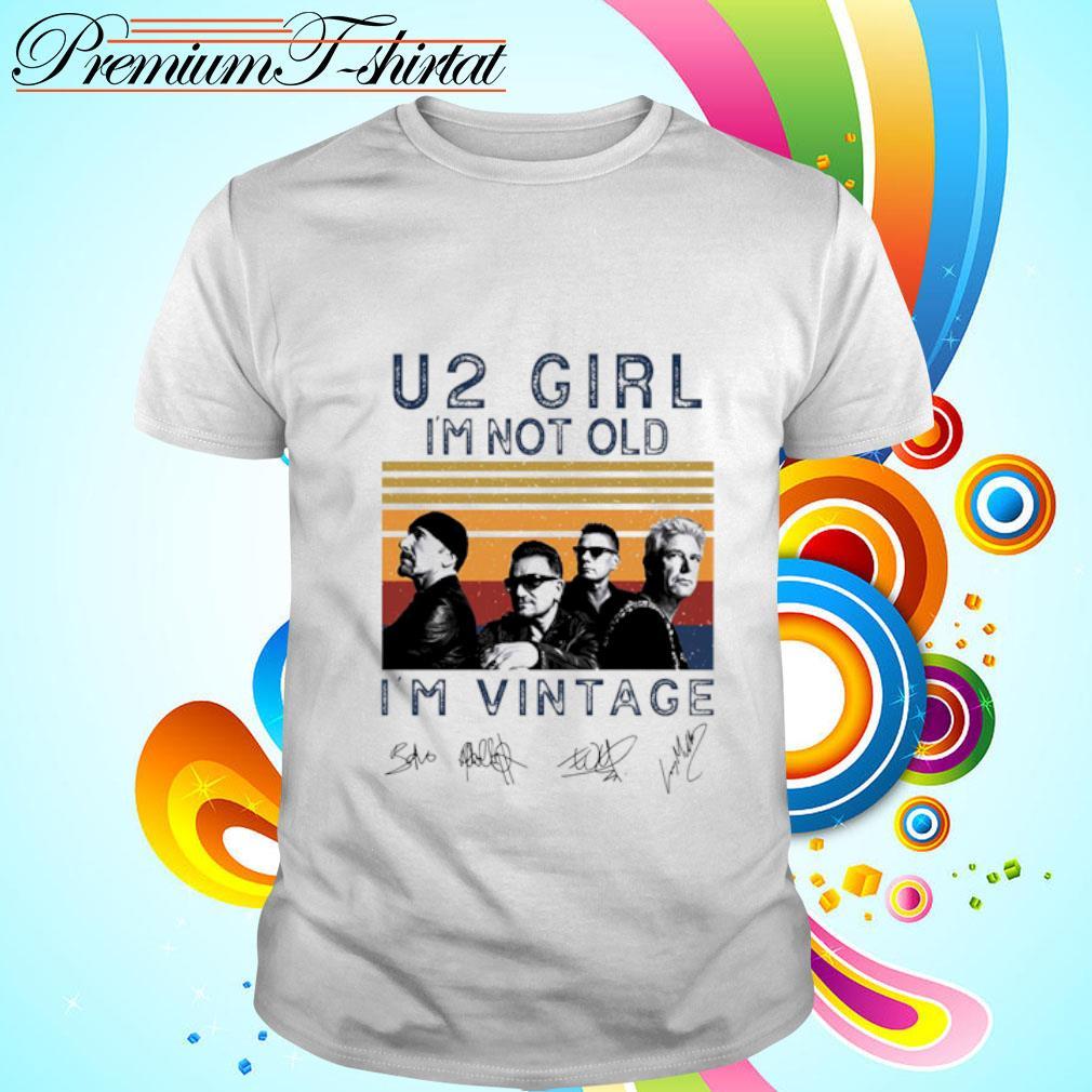 U2 girl I'm not old I_m vintage signatures shirt