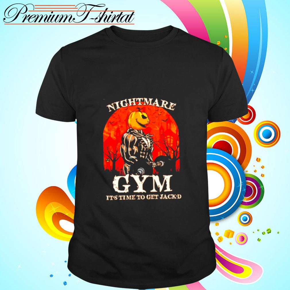 Jack Skellington Nightmare Gym It's Time To Get Jack'd Halloween Shirt