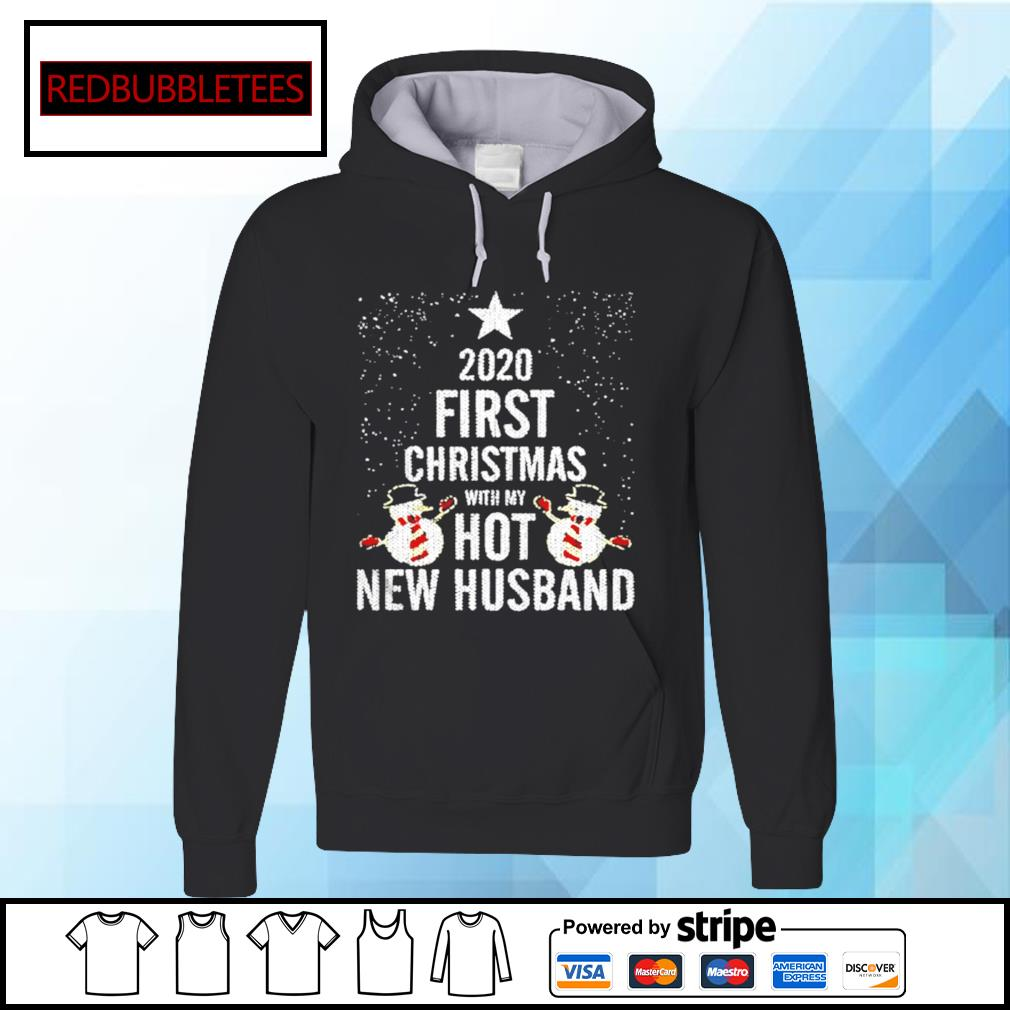 2020 First Christmas With My Hot New Husband s Hoodie
