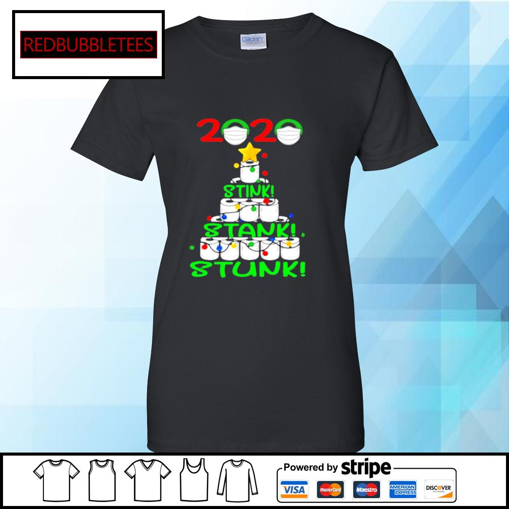 2020 Stink Stank Stunk Funny Quarantine Ugly Christmas Tree s Ladies tee