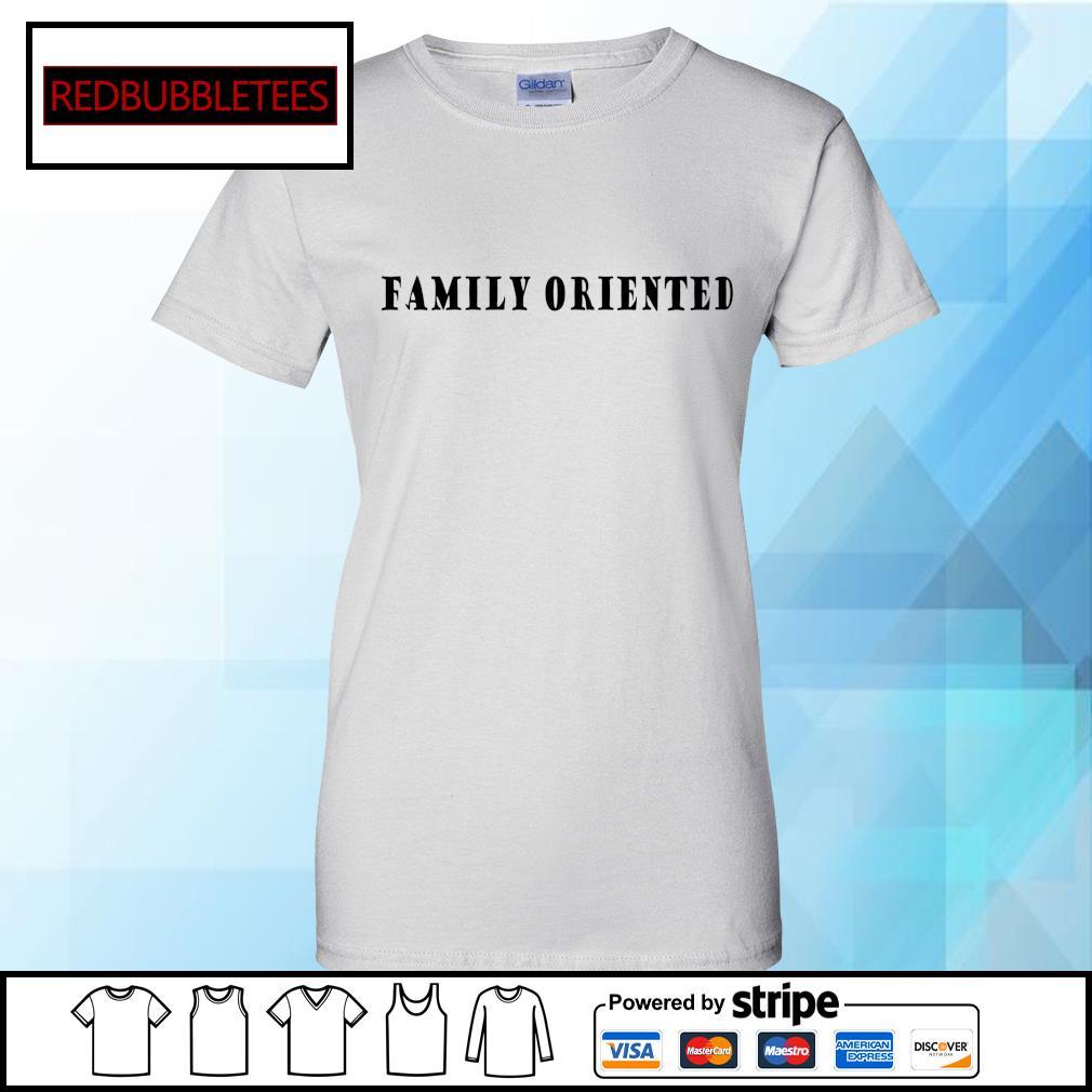 Family oriented s Ladies tee