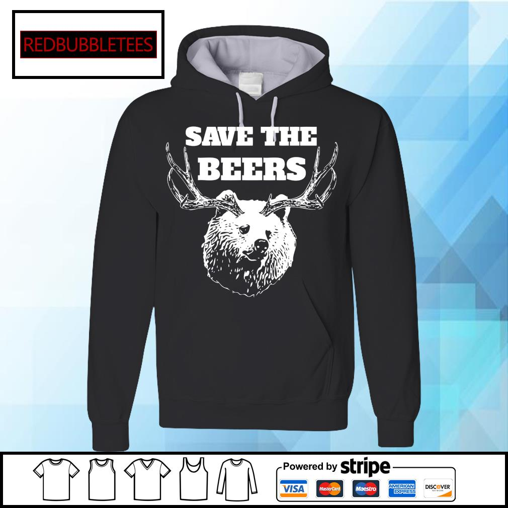 Save the beers hunter s Hoodie