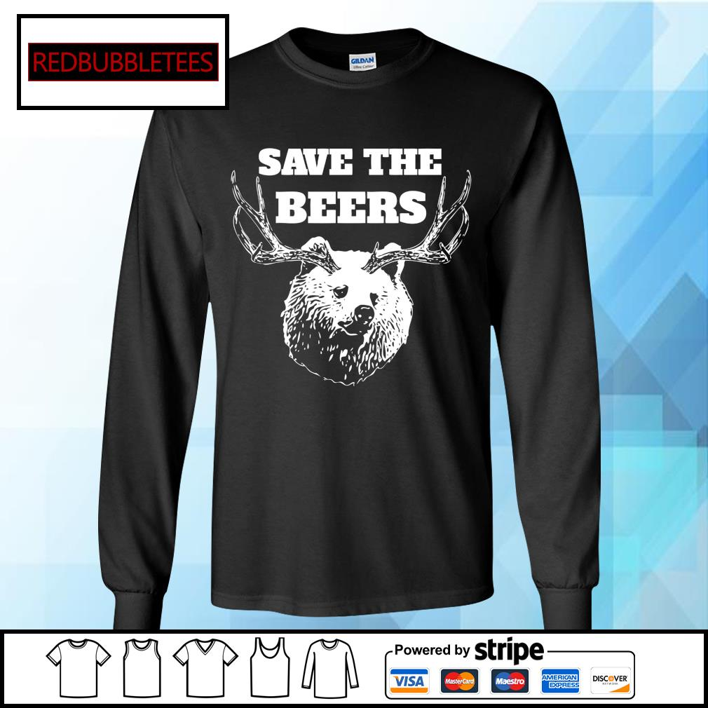 Save the beers hunter s Longsleeve-tee