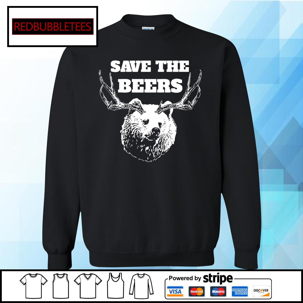 Save the beers hunter s Sweater