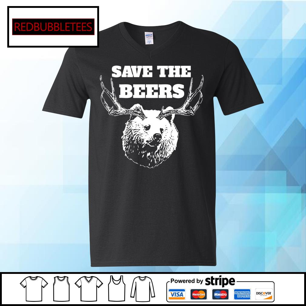 Save the beers hunter s V-neck T-shirt