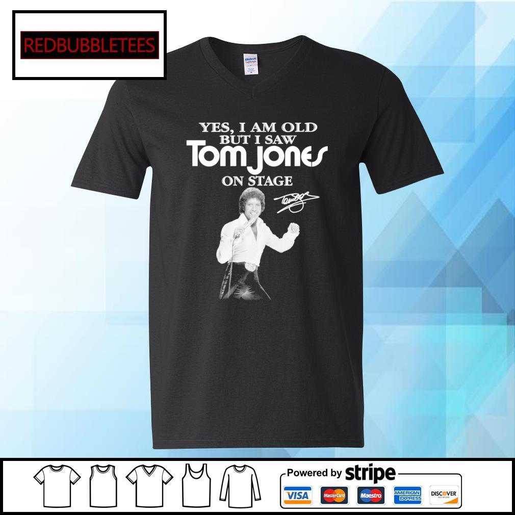 Yes I am old Tom Jones on stage signature s V-neck T-shirt