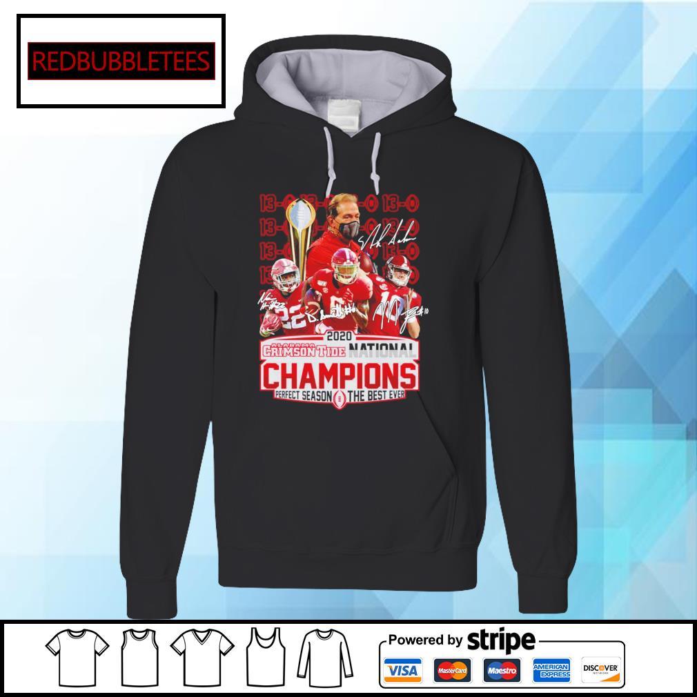 2020 Alabama Crimson Tide National Champions Perfect season the best ever signature alabama 52 24 Ohio s Hoodie