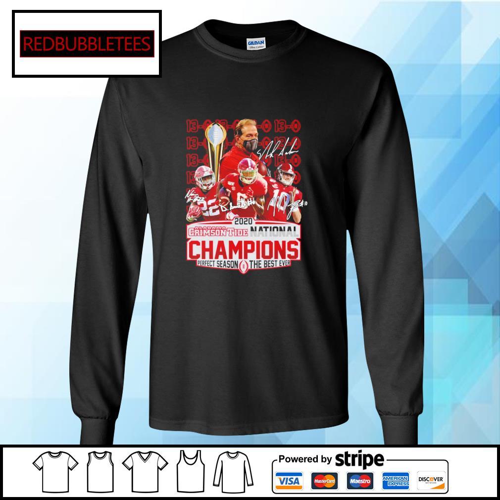 2020 Alabama Crimson Tide National Champions Perfect season the best ever signature alabama 52 24 Ohio s Longsleeve-tee