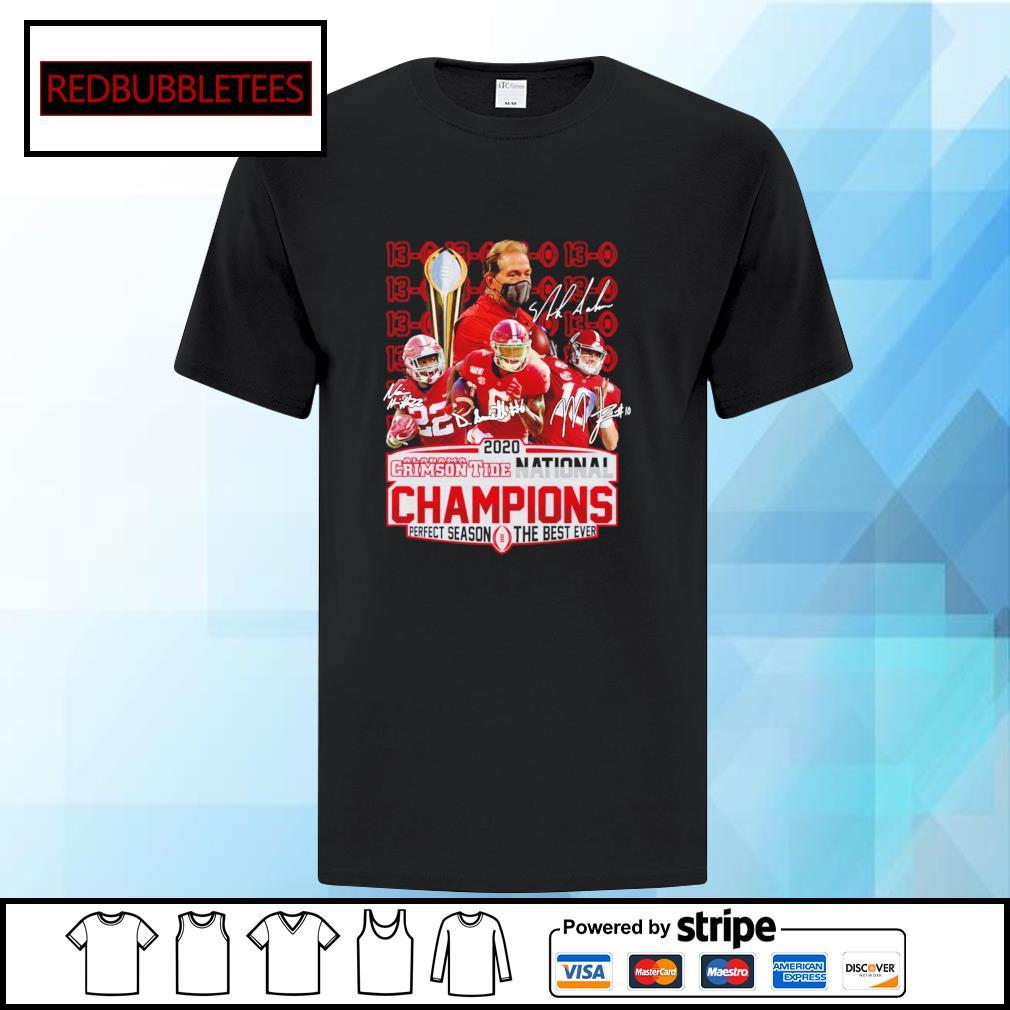 2020 Alabama Crimson Tide National Champions Perfect season the best ever signature alabama 52 24 Ohio shirt