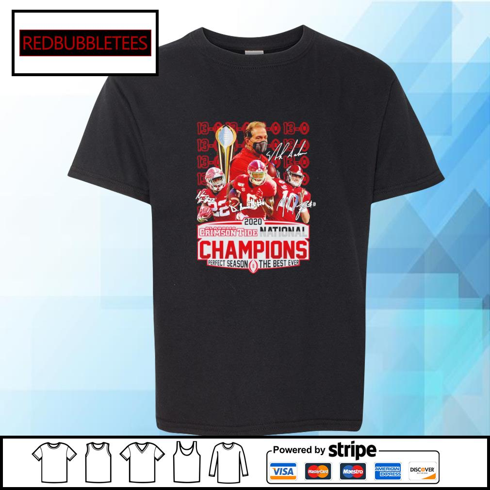 2020 Alabama Crimson Tide National Champions Perfect season the best ever signature alabama 52 24 Ohio s Youth-tee