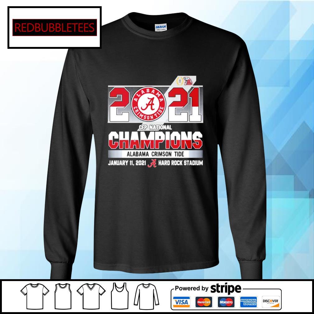 2020 CFP National Champions Alabama Crimson Tide January 11,2021 Hard Rock Stadium s Longsleeve-tee