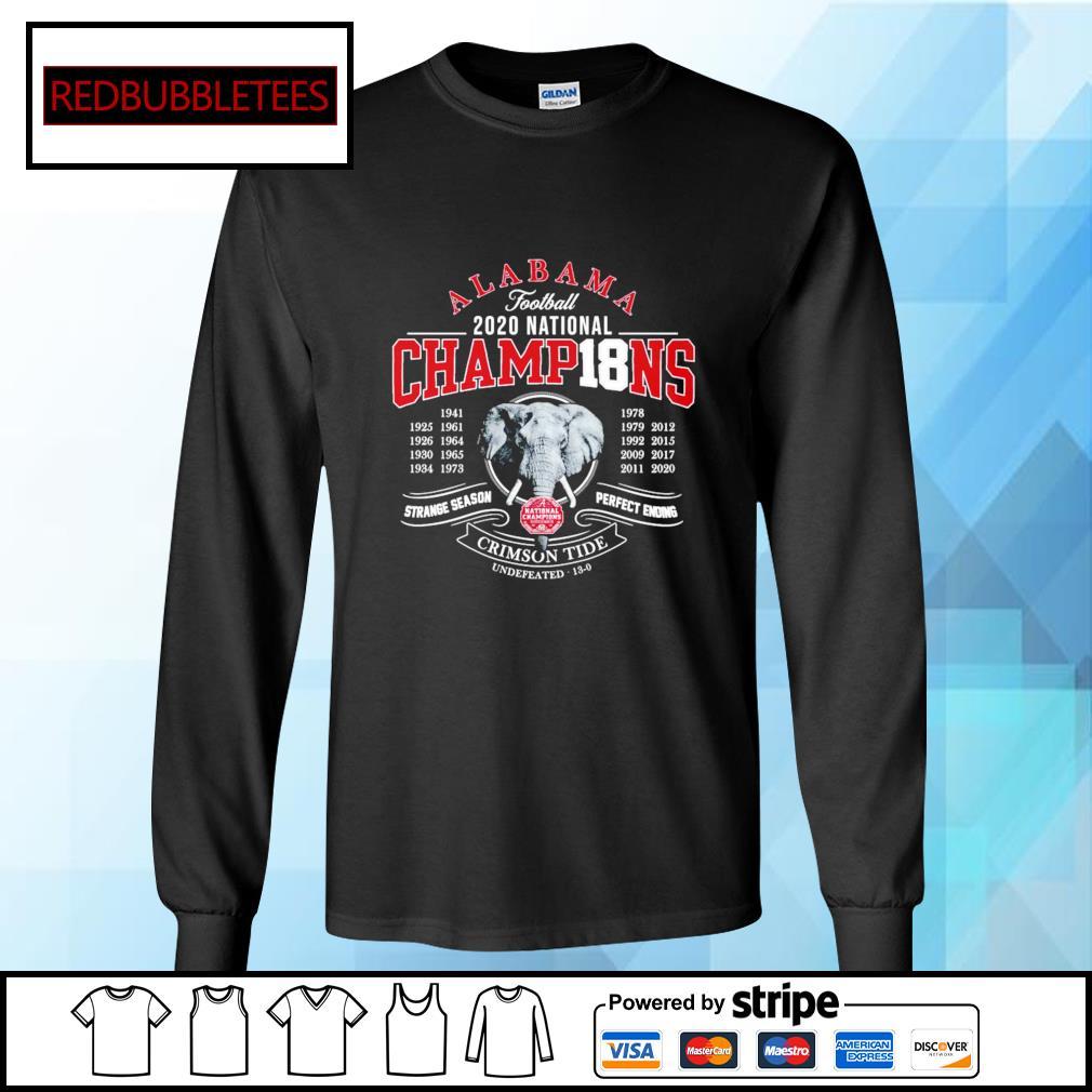 Alabama football 2020 nation champions 1941-2020 strange season perfect ending Crimson Tide s Longsleeve-tee