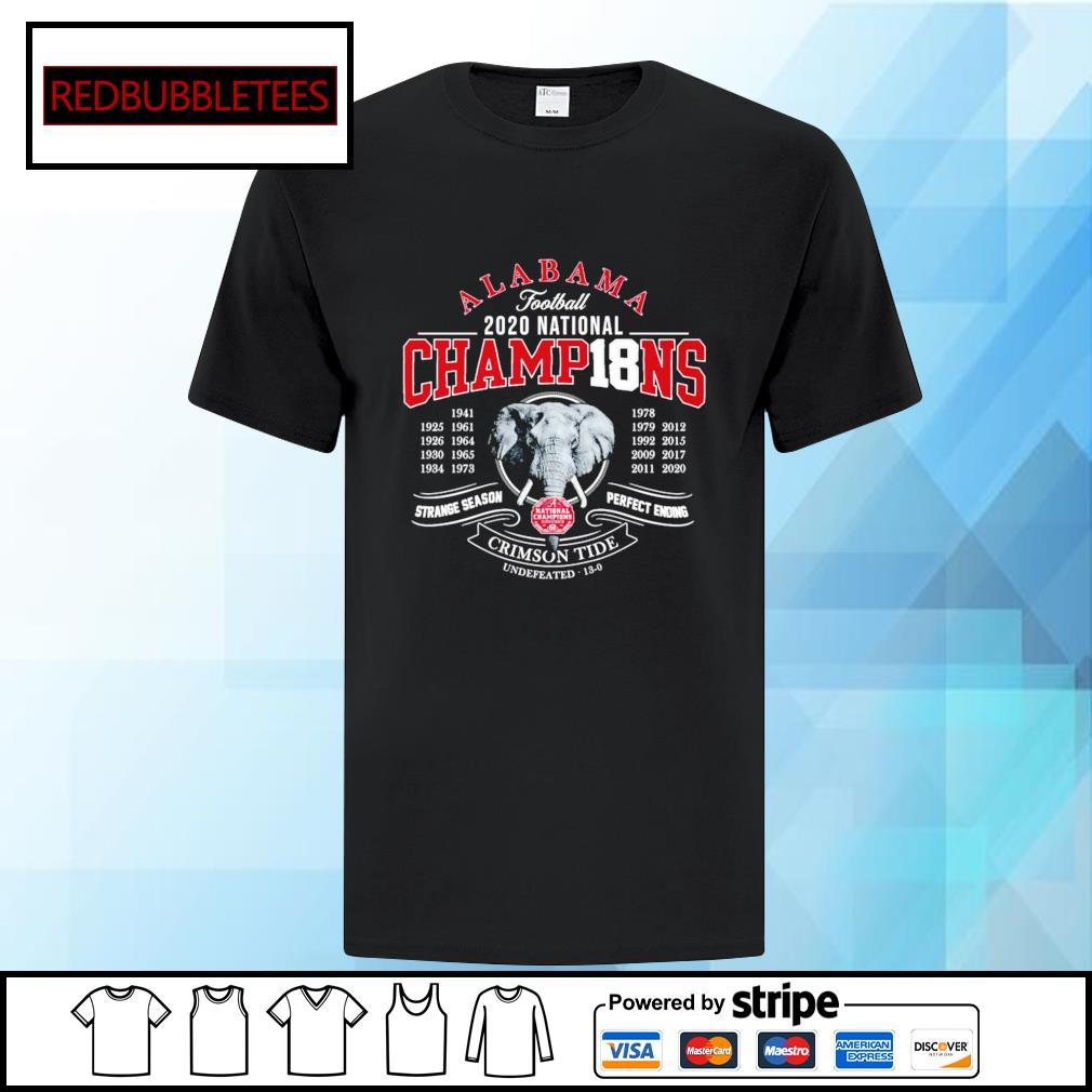 Alabama football 2020 nation champions 1941-2020 strange season perfect ending Crimson Tide shirt
