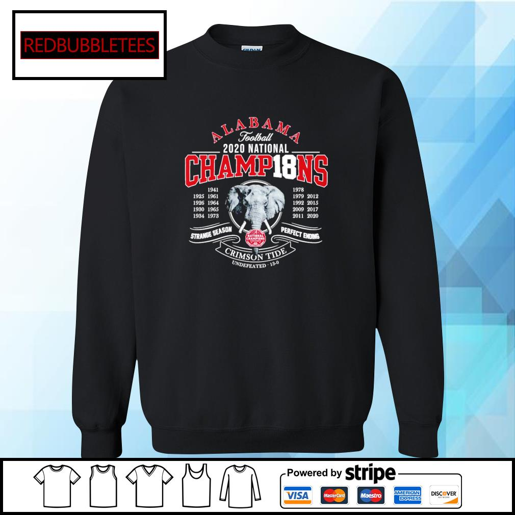 Alabama football 2020 nation champions 1941-2020 strange season perfect ending Crimson Tide s Sweater