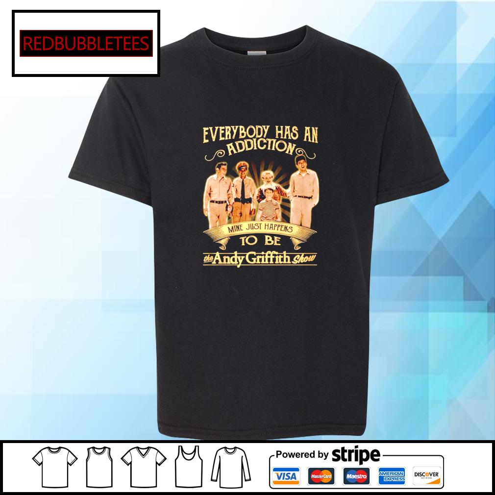 Everybody has an addiction mine just happens to be the Andy Griffith show s Youth-tee