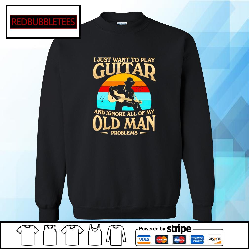 I Just want to play guitar and ignore all of my old man problems vintage s Sweater