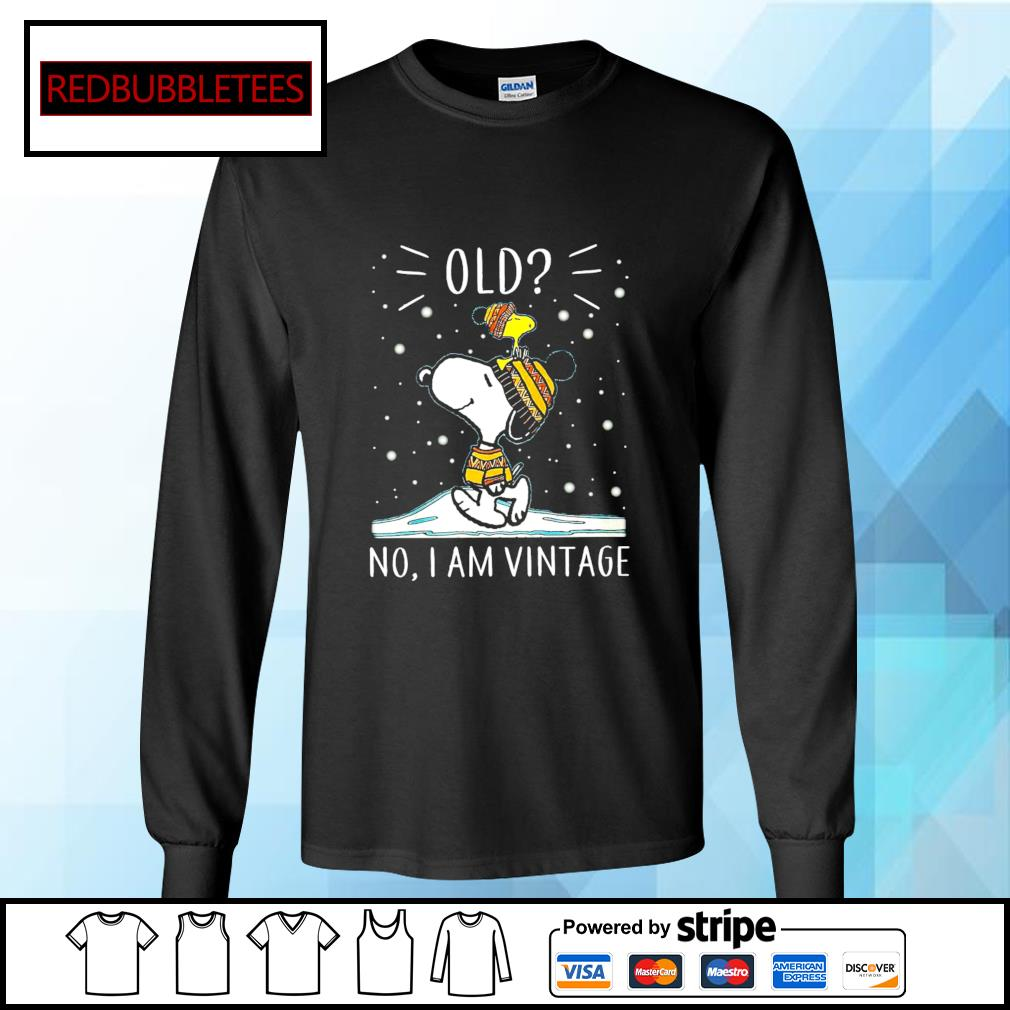 Snoopy and Woodstock old no I am vintage s Longsleeve-tee