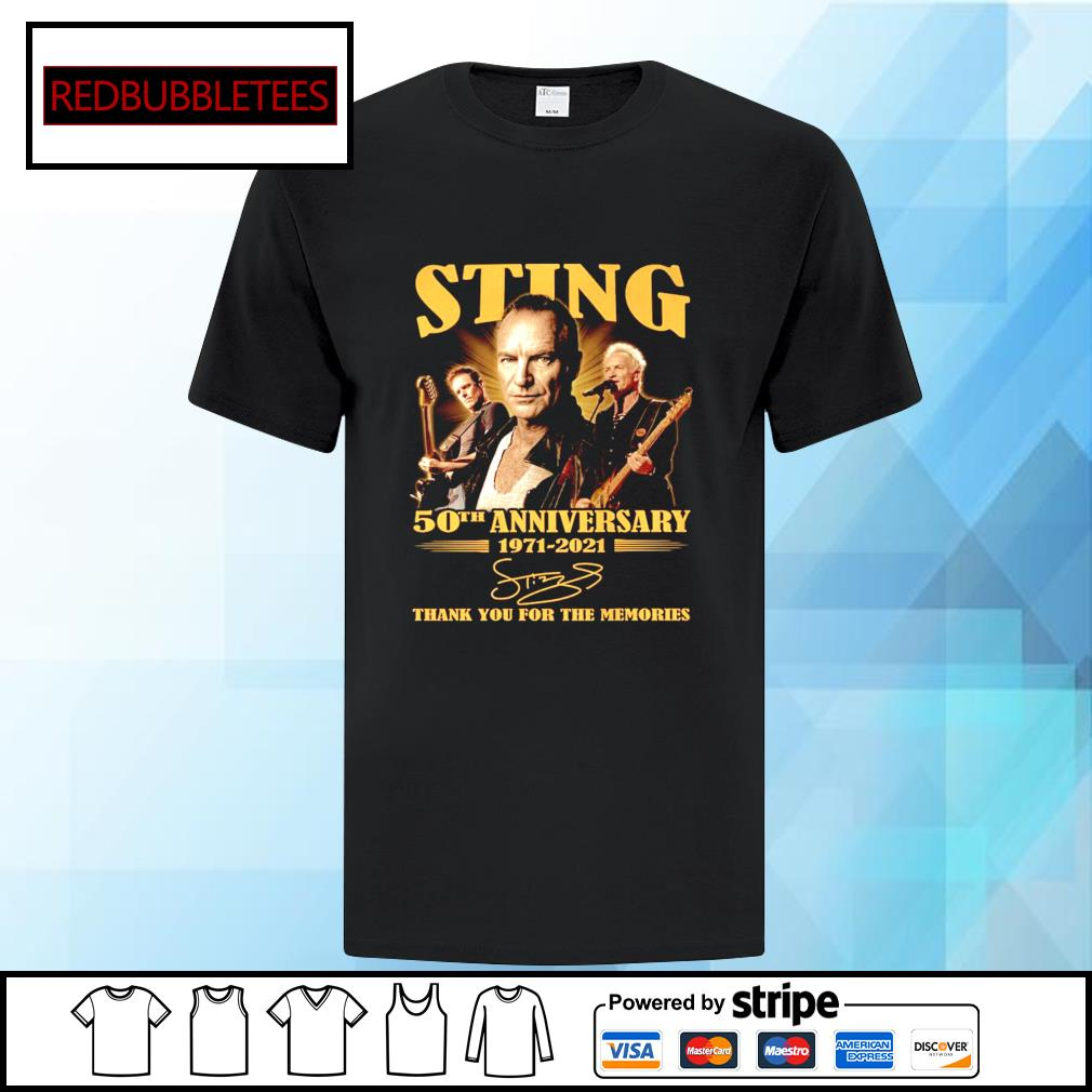 Sting 50Th anniversary 1971-2021 signature thank you for the memories shirt