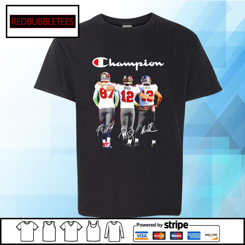 Tampa Bay Buccaneers Rob Gronkowski Tom Brady Mike Evans champion signature s Youth-tee