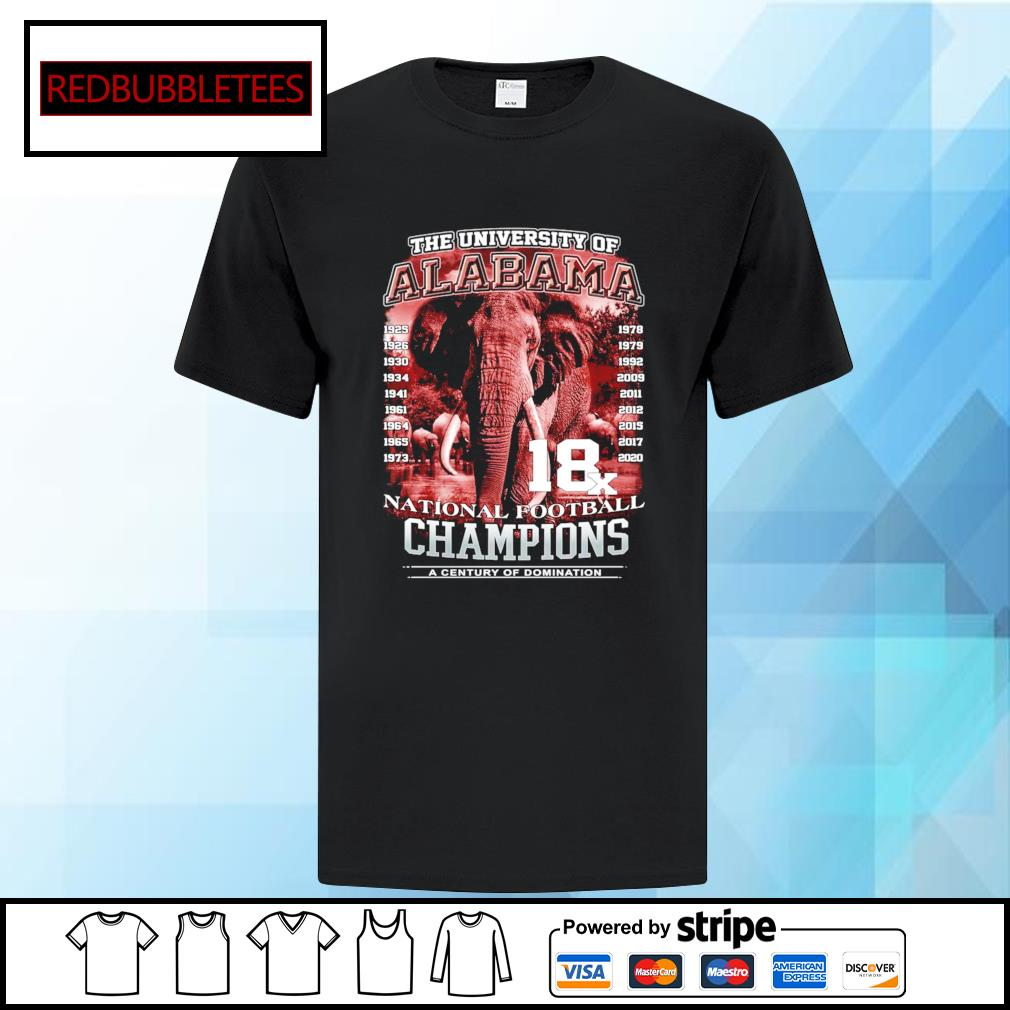 The university of Alabama 1925-2020 National Football Champions A Century Of Domination shirt