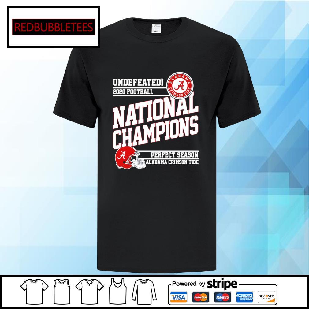 Undefeated 2020 football Alabama Crimson Tide national champions perfect season shirt