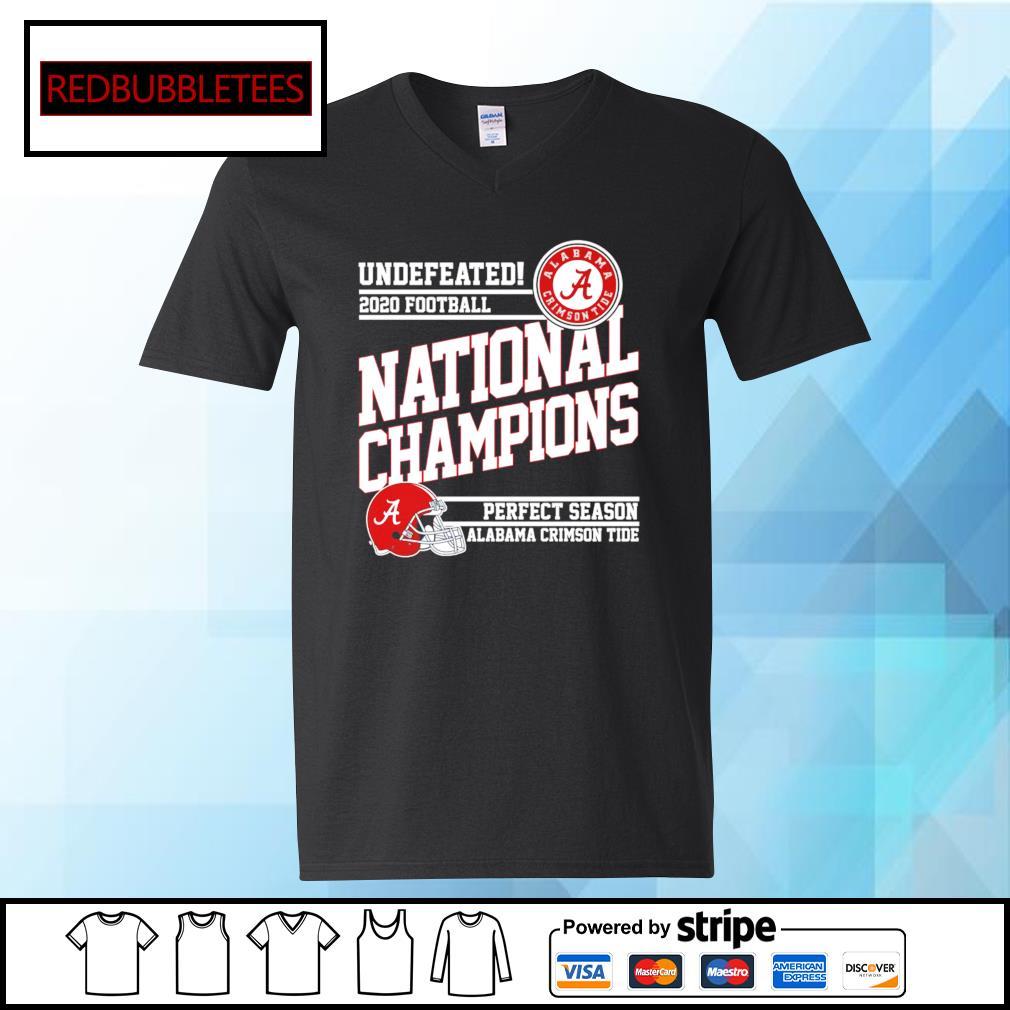 Undefeated 2020 football Alabama Crimson Tide national champions perfect season s V-neck T-shirt