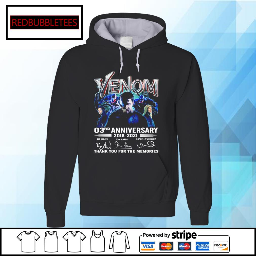 Venom 03Rd anniversary 2018-2021 signature thank you for the memories s Hoodie