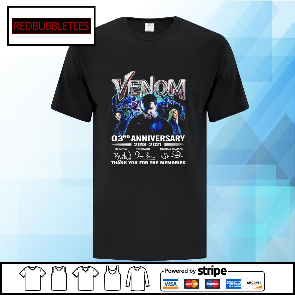 Venom 03Rd anniversary 2018-2021 signature thank you for the memories shirt