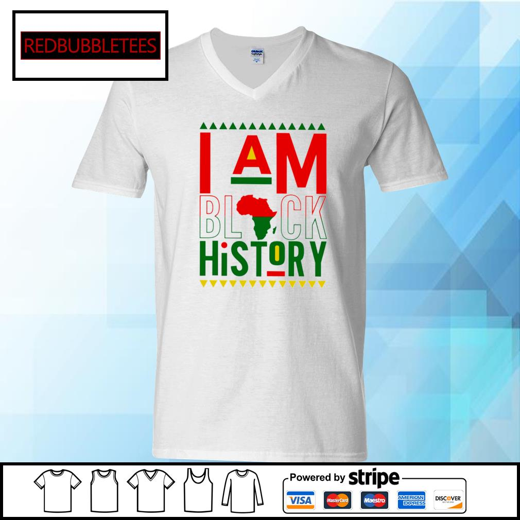 I Am Black History Shirt V-neck T-shirt