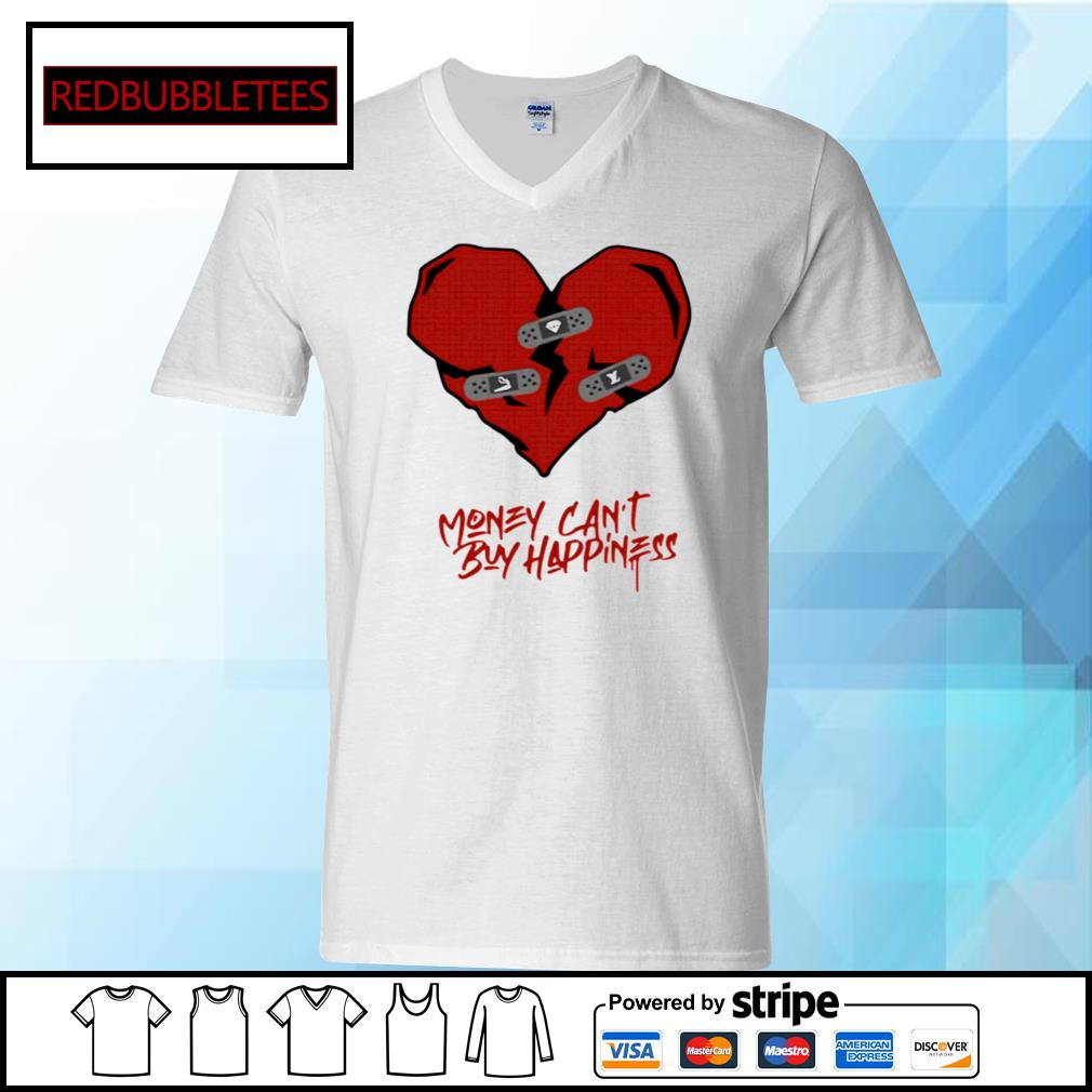 Money Can't Buy Happiness s V-neck T-shirt