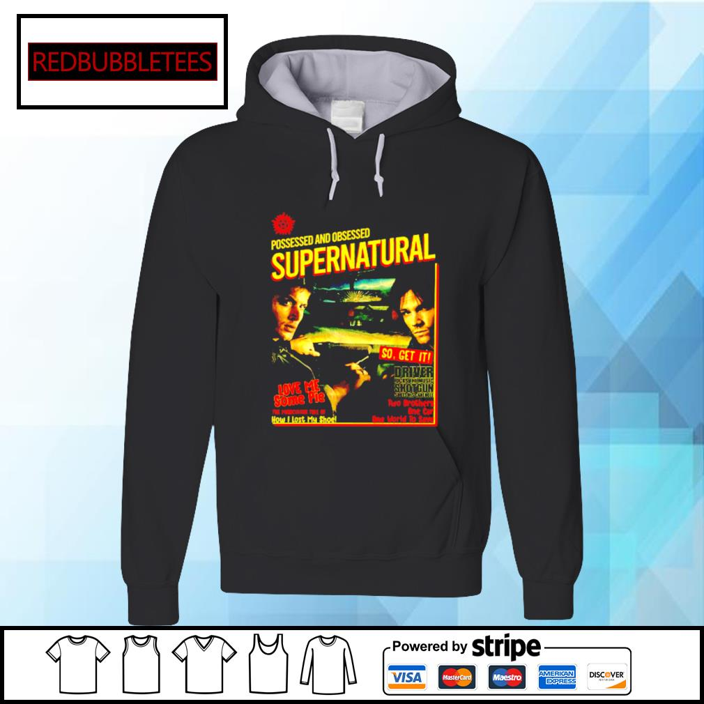 Possessed And Obsessed Supernatural Driver Picks The Music Shotgun s Hoodie