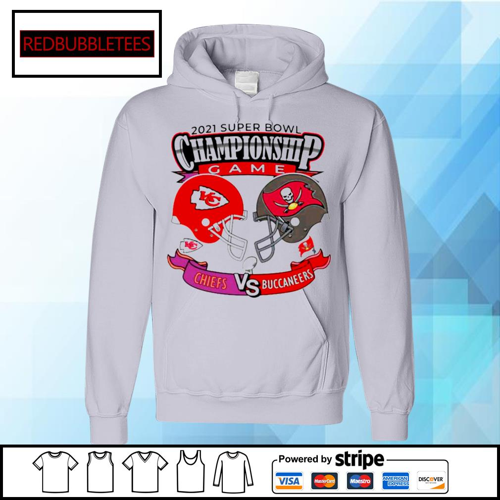 The Championship Game Of Chiefs Vs Buccaneers 2021 s Hoodie