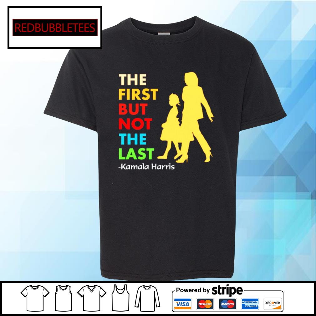 The first but not the last Kamala Hairis s Youth-tee